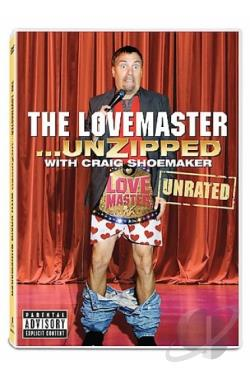Craig Shoemaker: The Love Master Unzipped DVD Cover Art