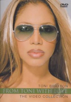 Toni Braxton - From Toni with Love: The Video Collection DVD Cover Art