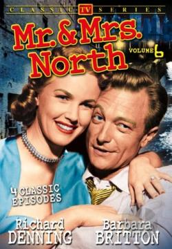 Classic TV Series - Mr. & Mrs. North: Volume 6 DVD Cover Art