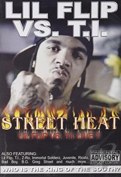Lil Flip vs T.I. - Street Heat DVD Cover Art