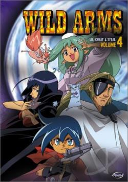 Wild Arms - Vol. 4: Lie, Cheat & Steal DVD Cover Art