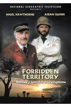 Forbidden Territory: Stanley's Search For Livingstone DVD Cover Art