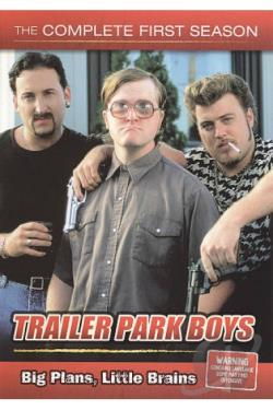 Trailer Park Boys - The Complete First Season DVD Cover Art