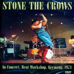 Stone The Crows: In Concert Beat Workshop Germany 1973 DVD Cover Art