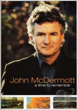 John McDermott - A Time to Remember DVD Cover Art