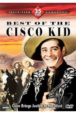 Best of The Cisco Kid (35 Episodes) movie
