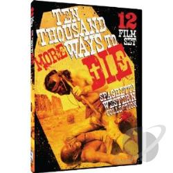 Ten Thousand More Ways to Die: Spaghetti Western Collection DVD Cover Art
