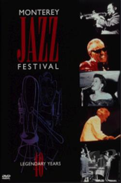 Monterey Jazz Festival: 40 Legendary Years DVD Cover Art