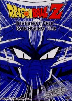 Dragon Ball Z - Imperfect Cell: Race Against Time DVD Cover Art