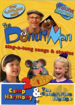 Donut Man - Camp Harmony/ The Celebration House DVD Cover Art