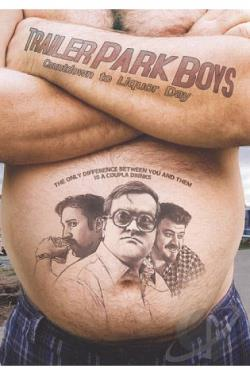Trailer Park Boys: Countdown to Liquor Day DVD Cover Art