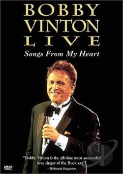 Bobby Vinton Live: Songs From My Heart DVD Cover Art