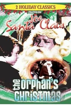 Joe Santa Claus / The Orphan's Christmas DVD Cover Art