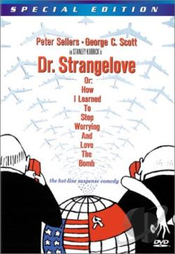 Dr. Strangelove or: How I Learned to Stop Worrying and Love the Bomb DVD Cover Art