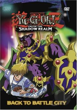 Yu-Gi-Oh: Enter The Shadow Realm - Vol. 1: Back To Battle City DVD Cover Art