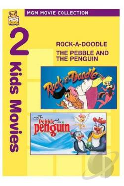 Pebble and the Penguin/Rock-A-Doodle DVD Cover Art