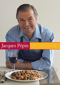 Jacques Pepin - Fast Food My Way DVD Cover Art
