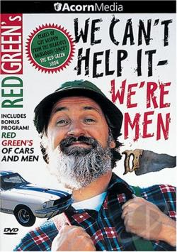 Red Green - We Can't Help It, We're Men DVD Cover Art