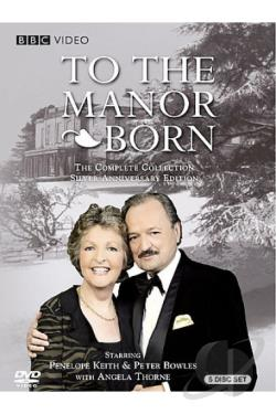 To the Manor Born - The Complete Series - Silver Anniversary Edition DVD Cover Art