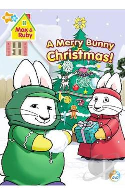 Max & Ruby - A Merry Bunny Christmas DVD Cover Art