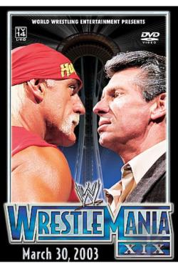 WWE - Wrestlemania XIX DVD Cover Art