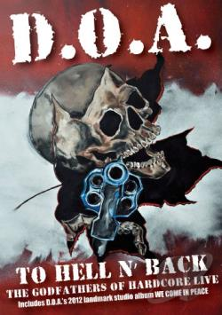 D.O.A. – To Hell N' Back: The Godfathers of Hardcore Live (DVD + CD)