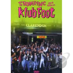 Stompin' At The Klub Foot DVD Cover Art