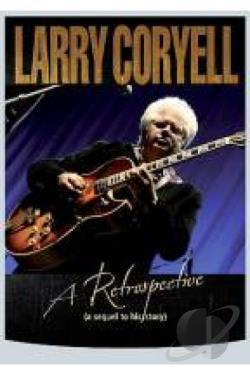 Larry Coryell - A Retrospective DVD Cover Art