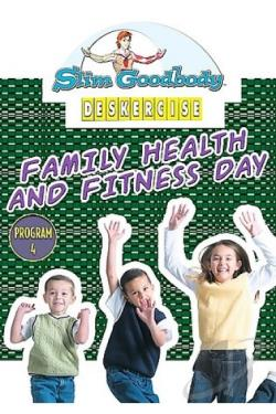Slim Goodbody's Deskercises, Vol. 04: Family Health And Fitness Day Program DVD Cover Art