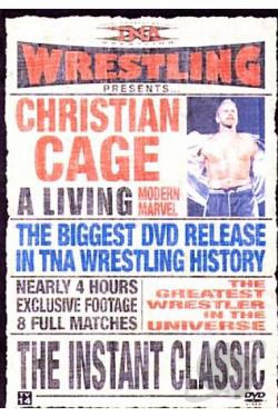 TNA Wrestling - Instant Classic: The Best of Christian Cage DVD Cover Art