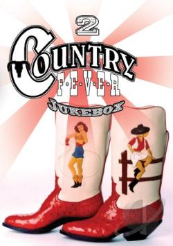 Country Fever Jukebox - Volume 2 DVD Cover Art