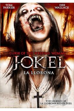 Curse of the Weeping Woman: J-Ok'El La Llorona DVD Cover Art