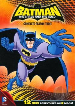 Batman - The Brave and the Bold - Season Three Complete DVD Cover Art