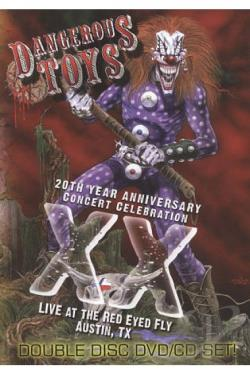 Dangerous Toys: XX - 20th Anniversary Concert Celebration DVD Cover Art
