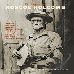 Legacy Of Roscoe Holcomb DVD Cover Art
