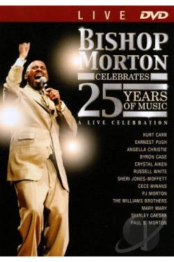 Bishop Paul S. Morton: Celebrates 25 Years of Music DVD Cover Art