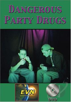 Dangerous Party Drugs DVD Cover Art