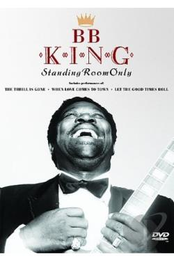 B.B. King: Standing Room Only DVD Cover Art