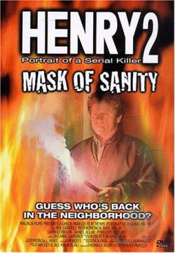 Henry Portrait of a Serial Killer 2: Mask of Sanity DVD Cover Art