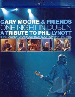 Gary Moore & Friends - One Night in Dublin: A Tribute to Phil Lynott BRAY Cover Art