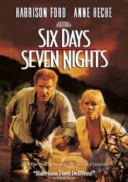 Six Days Seven Nights - Six Days, Seven Nights