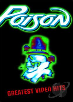 Poison - Greatest Video Hits DVD Cover Art