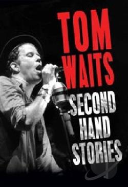 Tom Waits: Second Hand Stories DVD Cover Art