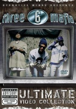 Three 6 Mafia - Ultimate Video Collection DVD Cover Art