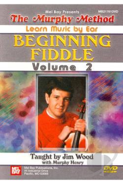 Murphy Method: Learn Music by Ear - Beginning Fiddle, Vol. 2 DVD Cover Art