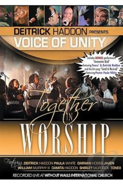 Deitrick Haddon Presents Voices of Unity - Together in Worship DVD Cover Art