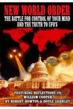 New World Order: The Battle for Control of Your Mind and the Truth to UFOs DVD Cover Art