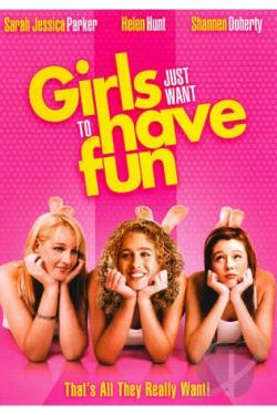 Girls Just Want to Have Fun DVD Cover Art