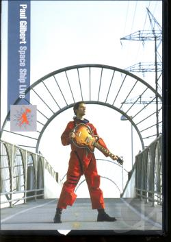 Paul Gilbert: Space Ship Live DVD Cover Art