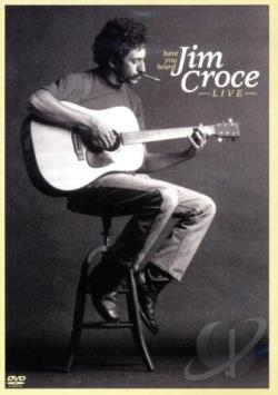 Jim Croce - Have You Heard: Jim Croce Live DVD Cover Art